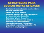 estrategias para lograr metas eficaces