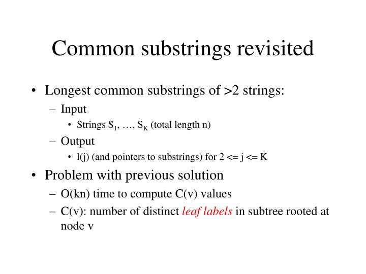 Common substrings revisited