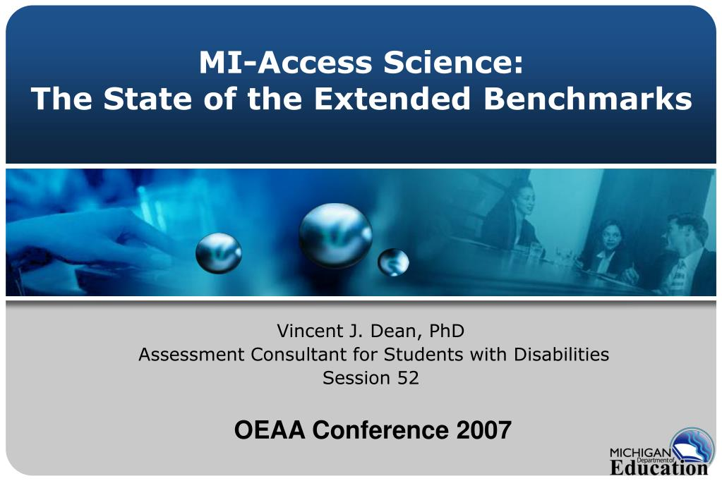 mi access science the state of the extended benchmarks l.