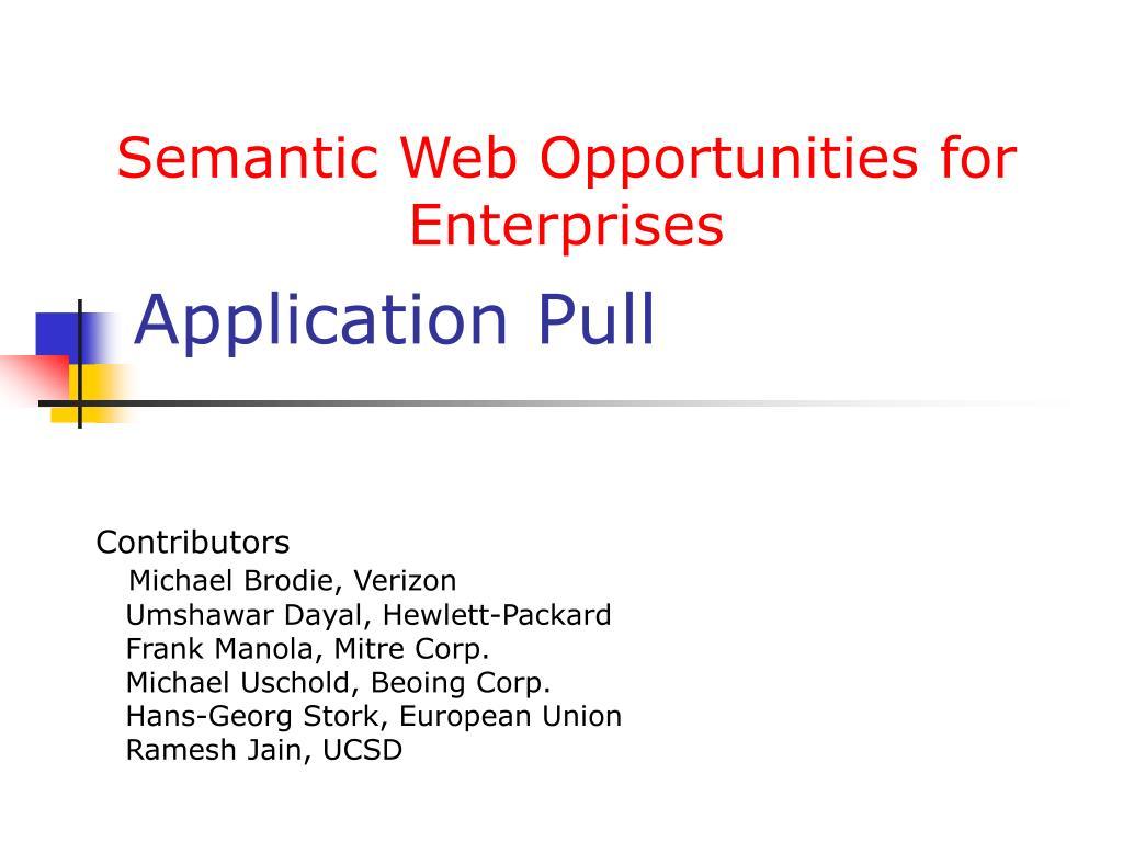 Semantic Web Opportunities for Enterprises