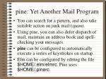 pine yet another mail program