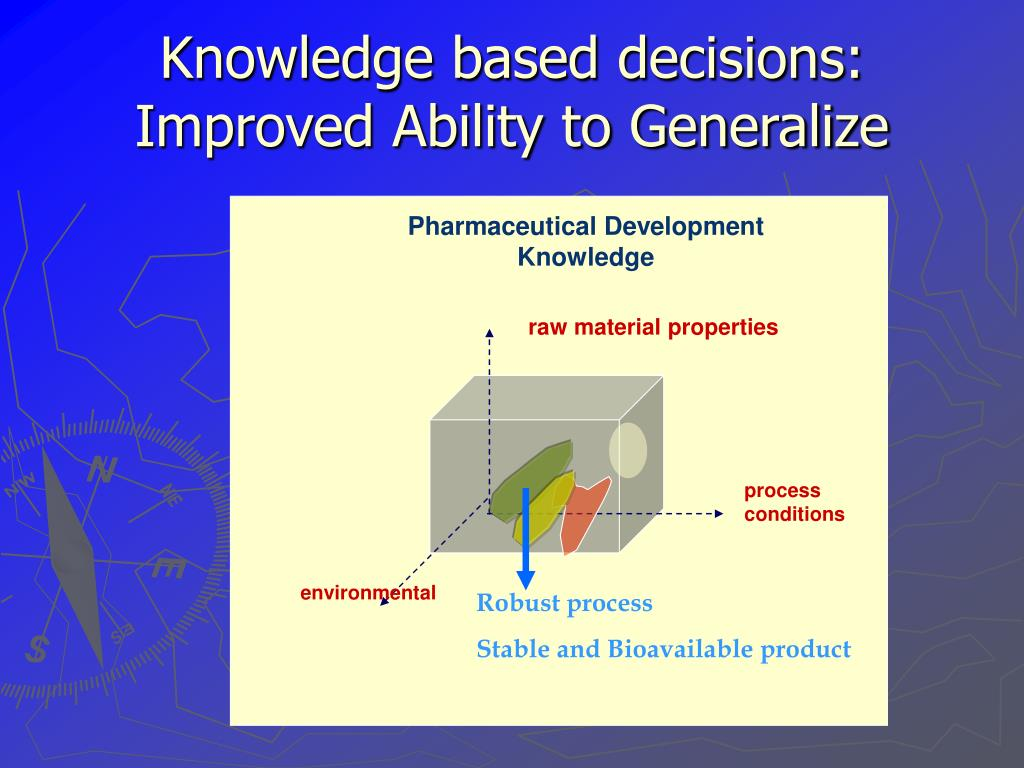 Knowledge based decisions: Improved Ability to Generalize