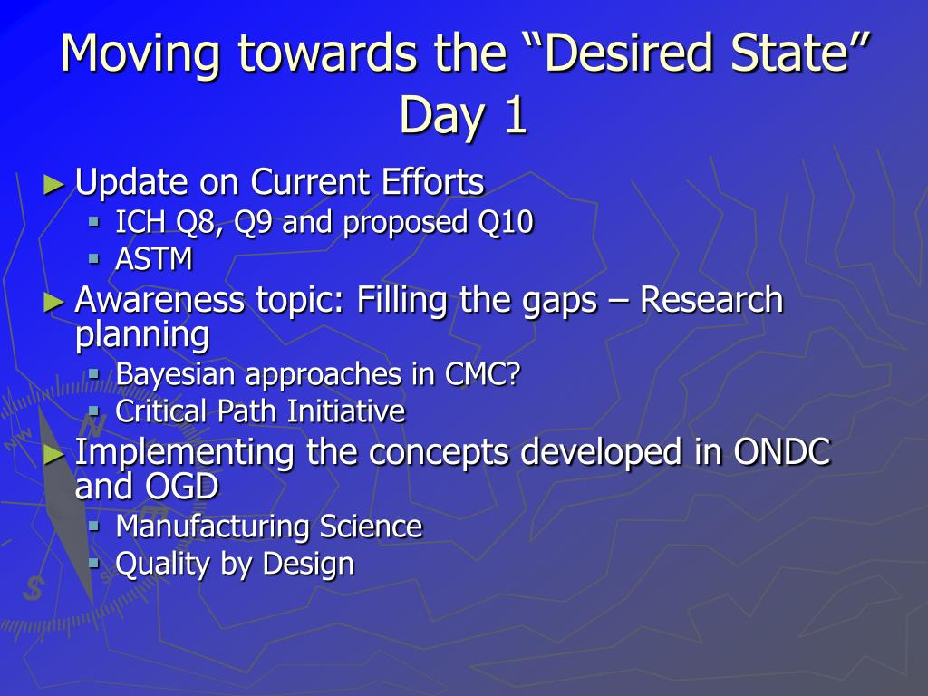"Moving towards the ""Desired State"""