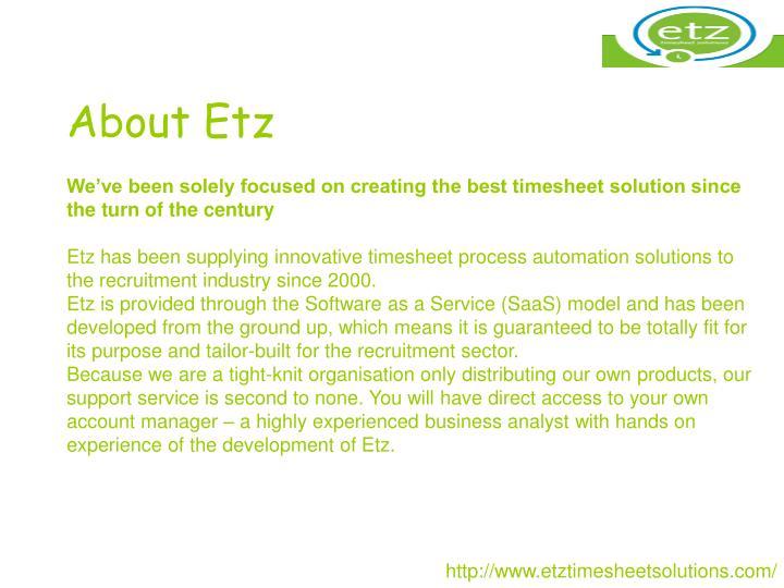 About Etz