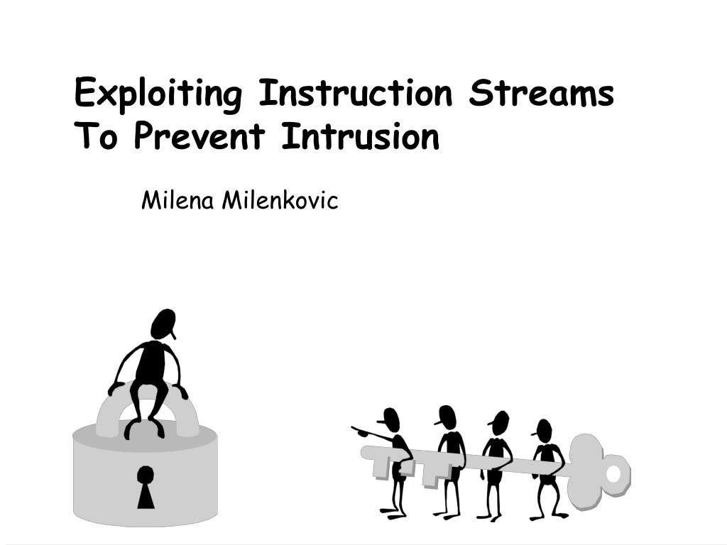 exploiting instruction streams to prevent intrusion l.