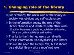 1 changing role of the library