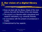 2 our vision of a digital library 1