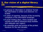 2 our vision of a digital library 2