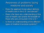 awareness of problems facing medicine and society