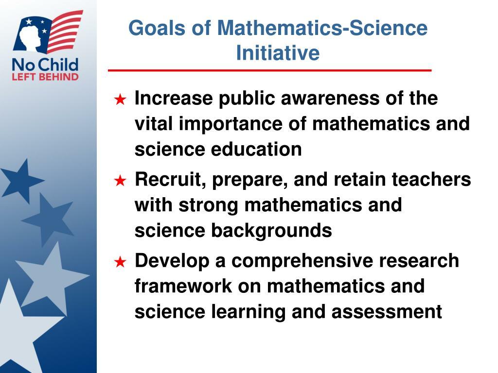 Goals of Mathematics-Science Initiative
