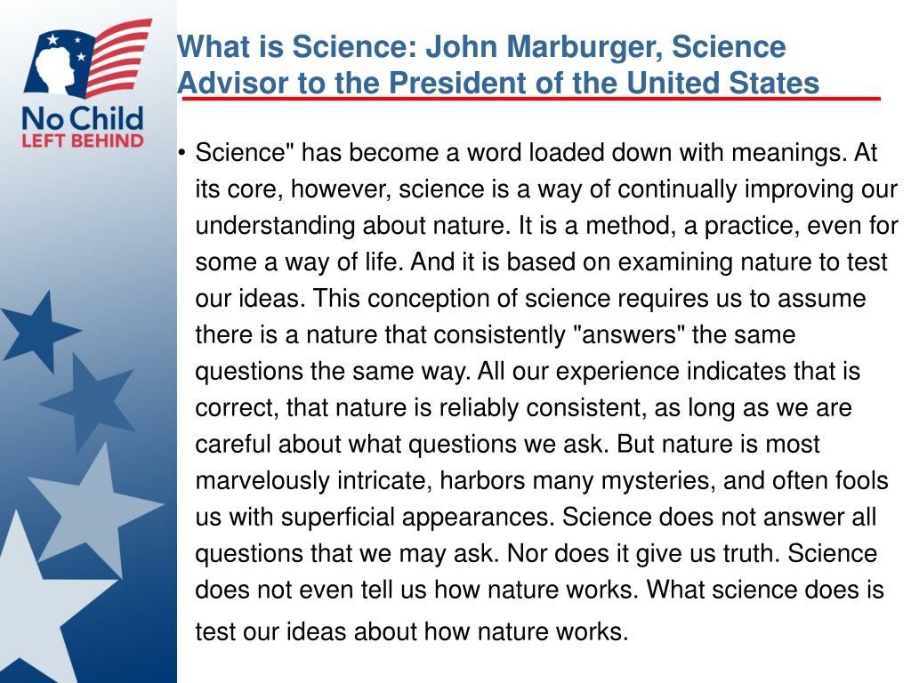 What is Science: John Marburger, Science Advisor to the President of the United States