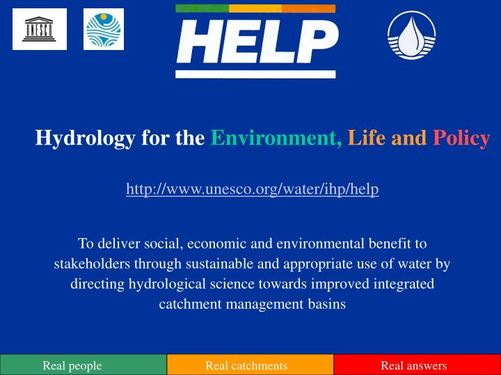 Hydrology for the environment life and policy