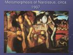 metamorphosis of narcissus circa 1937