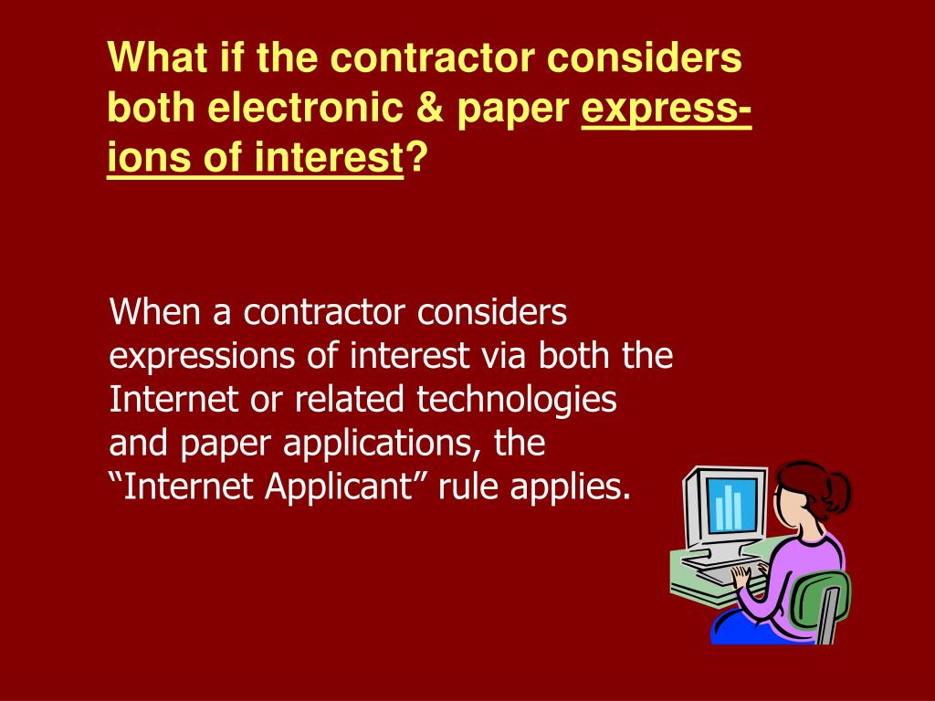 What if the contractor considers both electronic & paper