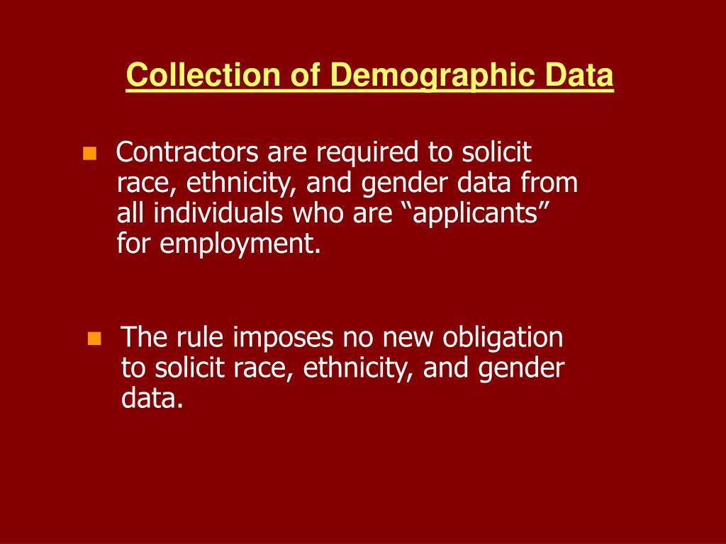 Collection of Demographic Data