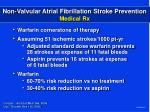 non valvular atrial fibrillation stroke prevention medical rx