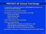 protect af clinical trial design
