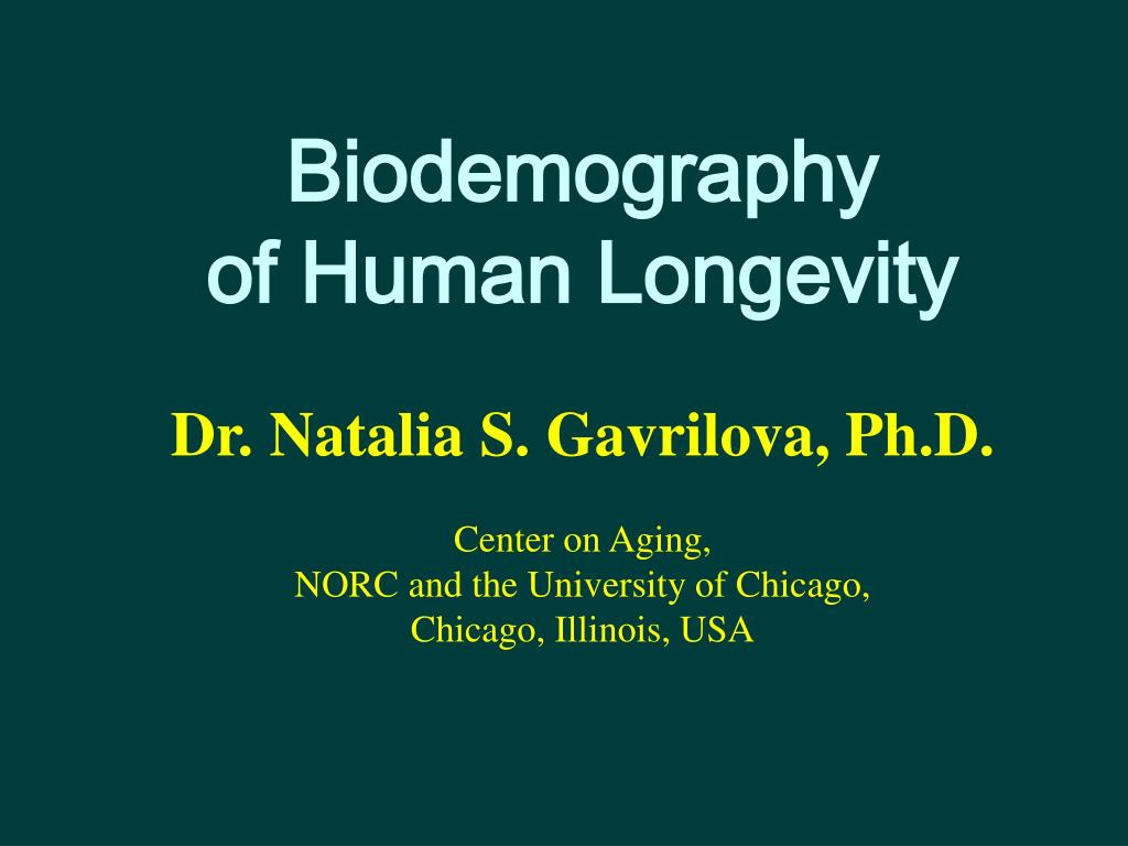 biodemography of human longevity l.
