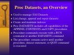 proc datasets an overview