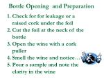 bottle opening and preparation