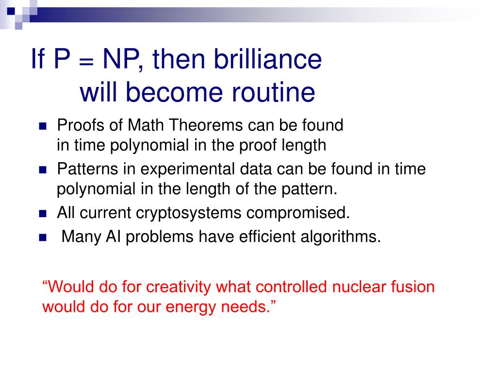If P = NP, then brilliance