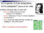 is it a game is it an ecosystem is it a computer game of life 1968