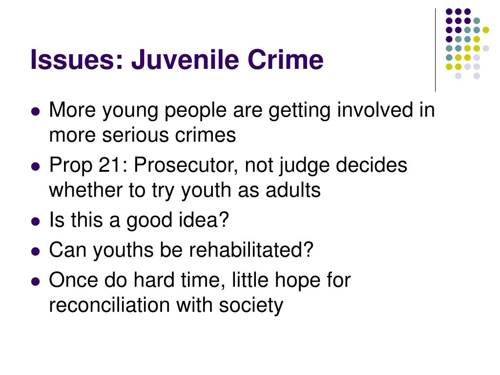 Issues: Juvenile Crime