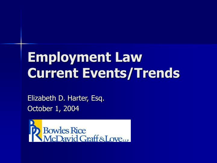 employment law current events trends n.