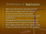 stratification of applicants