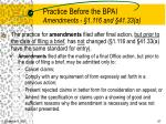 practice before the bpai amendments 1 116 and 41 33 a