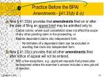 practice before the bpai amendments 41 33 b c