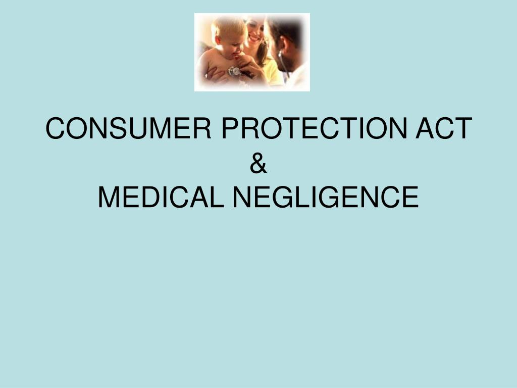 consumer protection act medical negligence l.