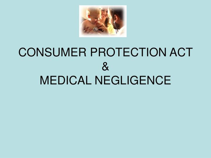 consumer protection act medical negligence n.
