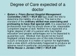 degree of care expected of a doctor