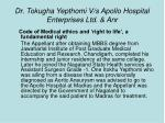 dr tokugha yepthomi v s apollo hospital enterprises ltd anr