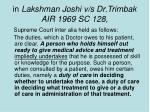 in lakshman joshi v s dr trimbak air 1969 sc 128