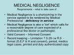 medical negligence requirements what to take care of