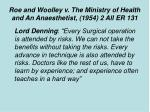 roe and woolley v the ministry of health and an anaesthetist 1954 2 all er 131