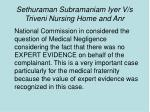 sethuraman subramaniam iyer v s triveni nursing home and anr
