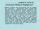 unable to come to conclusion medical negligence