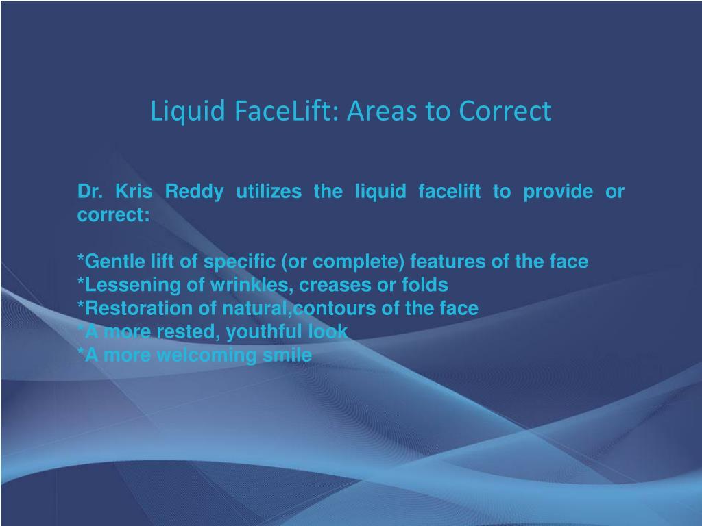 Liquid FaceLift: Areas to Correct