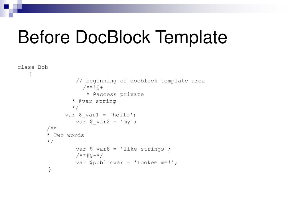 Before DocBlock Template
