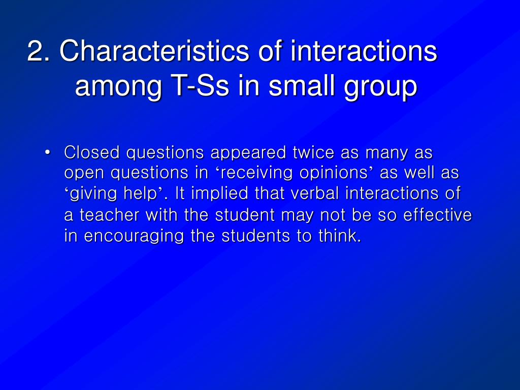 2. Characteristics of interactions among T-Ss in small group