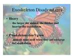 exoskeleton disadvantages