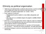 ethnicity as political organisation