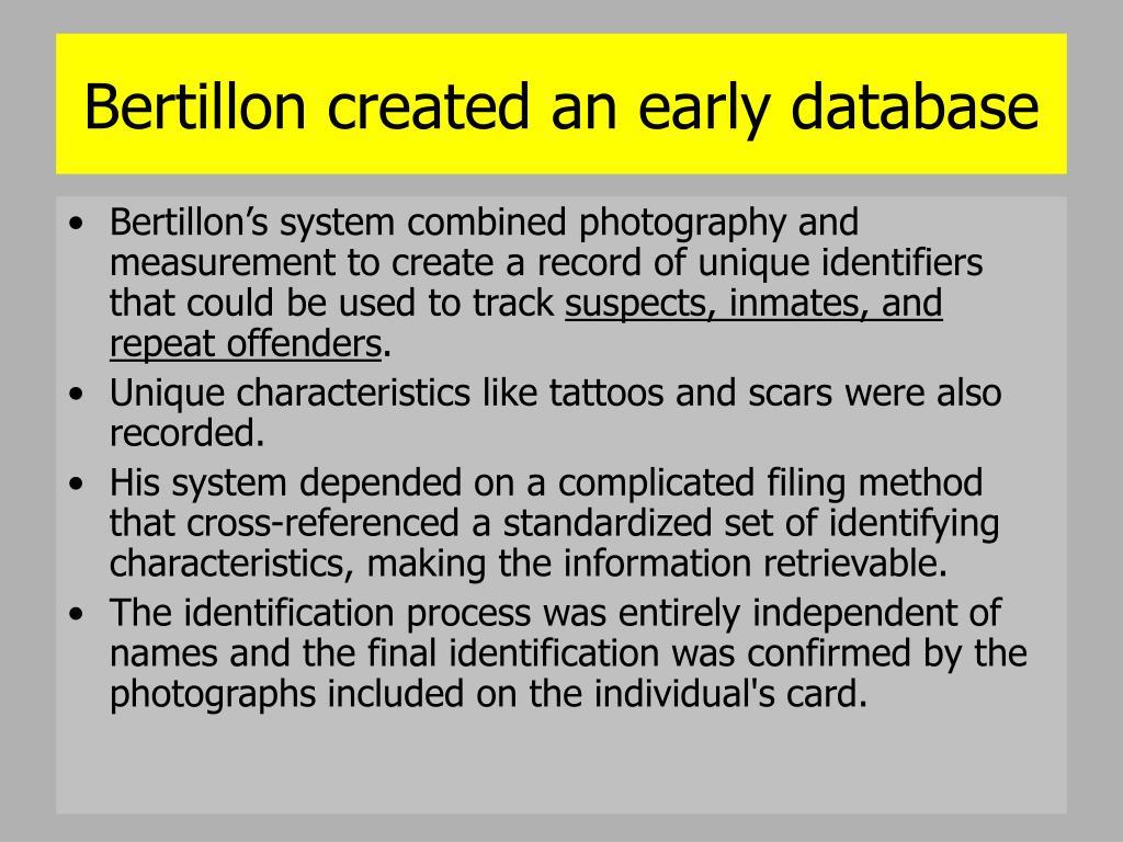 Bertillon created an early database