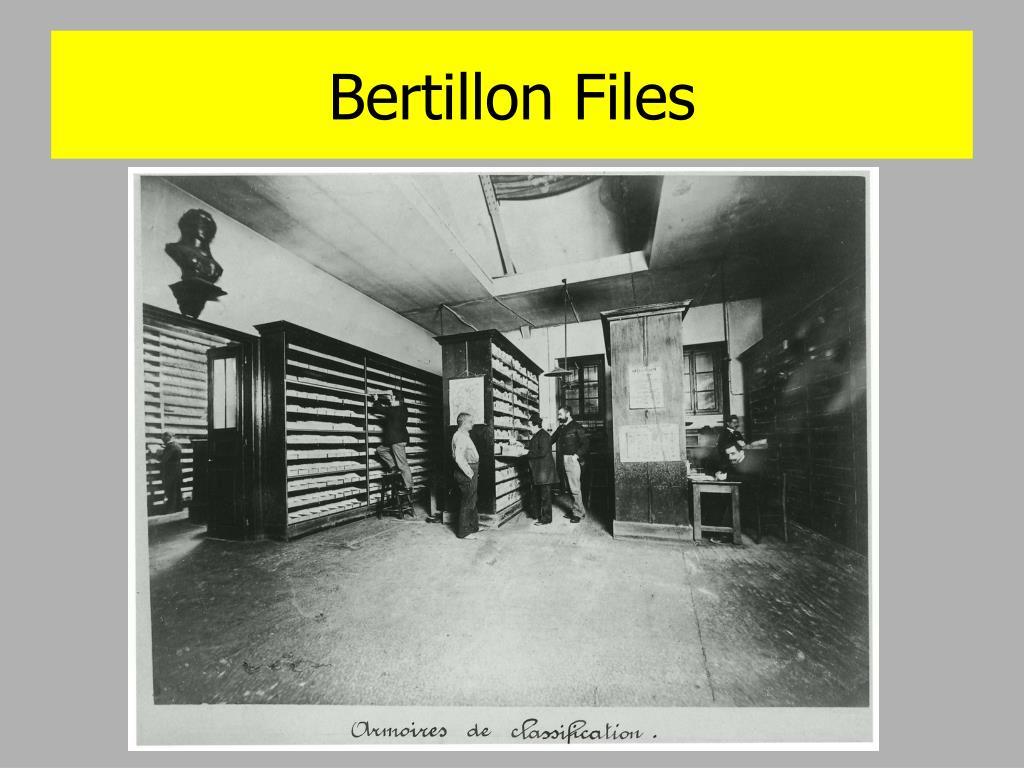 Bertillon Files