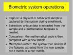 biometric system operations