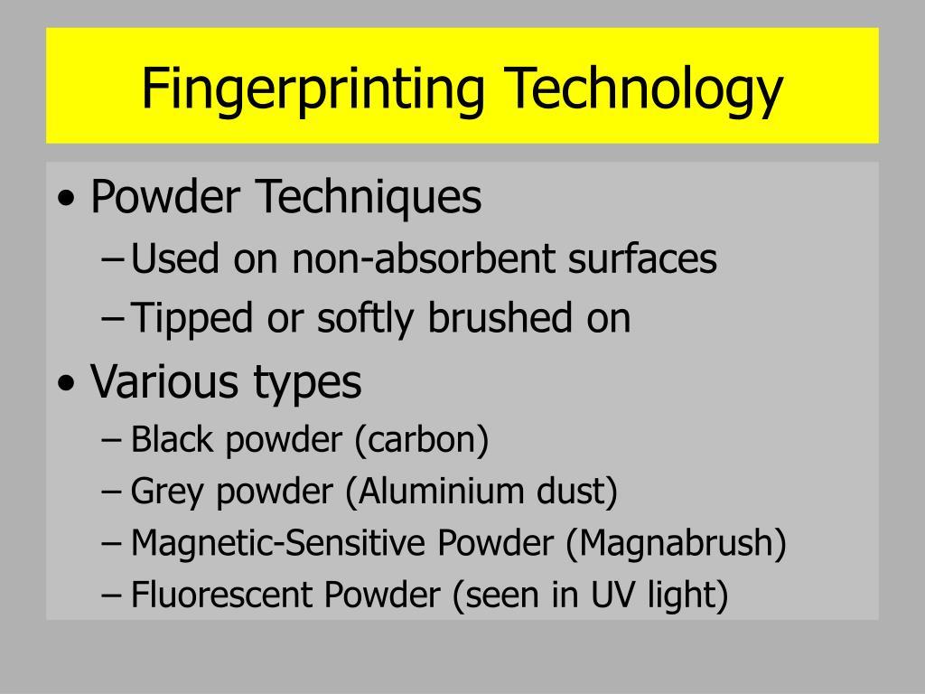 Fingerprinting Technology