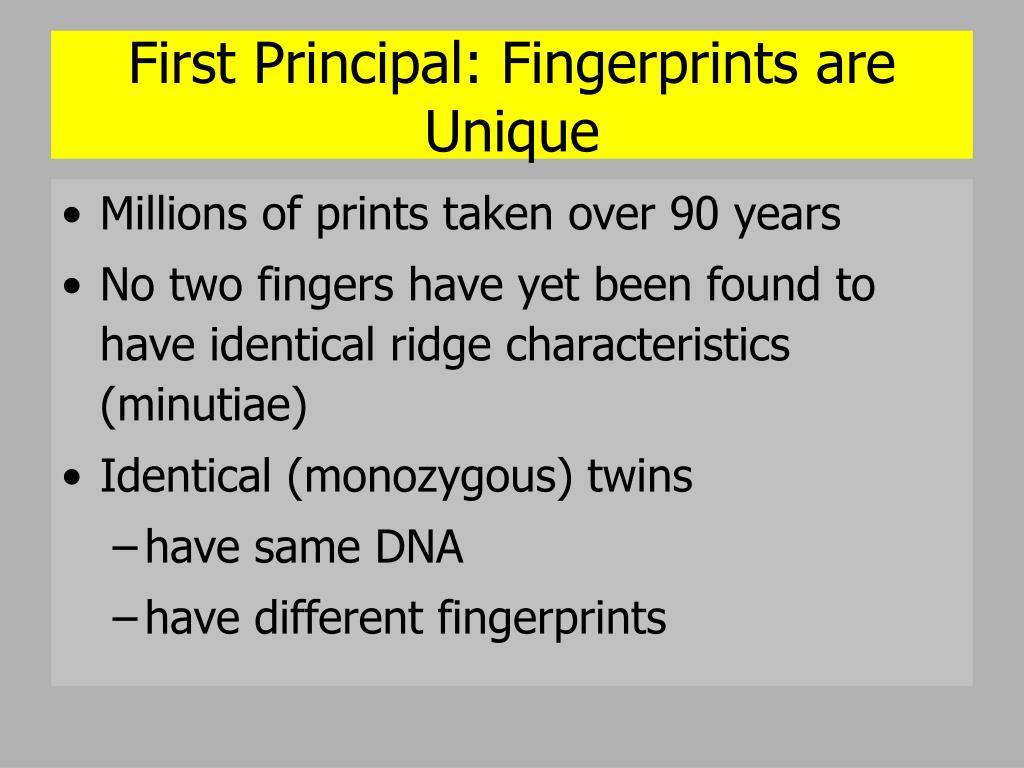 First Principal: Fingerprints are Unique